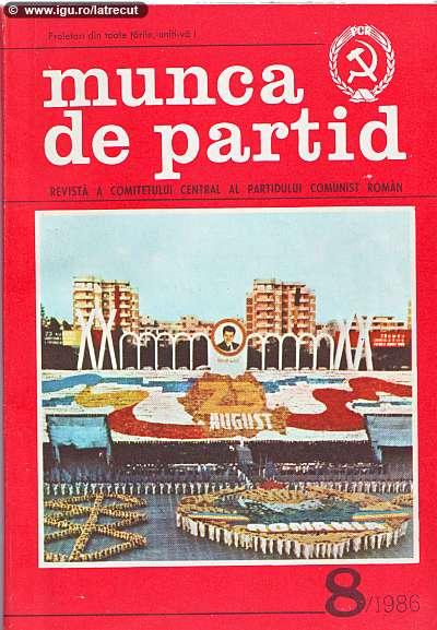 Munca de partid - august 1986